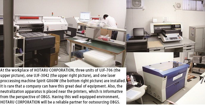 At the workplace of HOTARU CORPORATION, three units of UJF-706 (on the bottom of the picture), one UJF-3042 (on the right side of the picture), and one laser proccessing machine Spirit GX60W (right bottom of the picture) are installed.